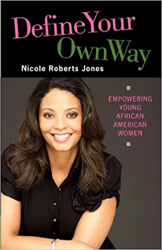 Define Your Own Way: Empowering Young African American Women