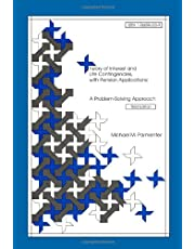 Theory of Interest and Life Contingencies With Pension Applications: A Problem Solving Approach
