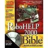 RoboHELP 2000 Bible by Hedtke, John, Knottingham, Elisabeth (2000) Paperback