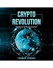 Crypto Revolution: The New Age of Wealth and Utility