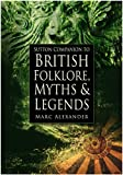 Britain's rich and varied folklore, legends and beliefs provide a unique insight into the island's turbulent history. Every invader, refugee or settler has helped contribute some new element or twist to the complex pattern of our national heritage, a...