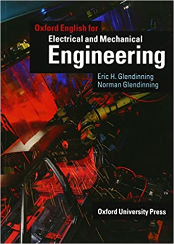 Oxford English for Electrical and Mechanical Engineering: Student's Book