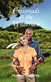 Crossroads at the Wilderness, Martina VanDerley, 1432745573