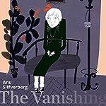 The Vanishing   Anu Silfverberg