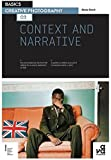 Basics Creative Photography 02: Context and Narrative