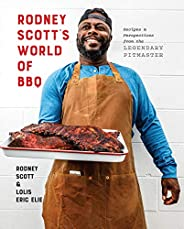 Rodney Scott's World of BBQ: Every Day Is a Good Day: A Cook