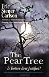The Pear Tree, Eric Stener Carlson, 0932863450