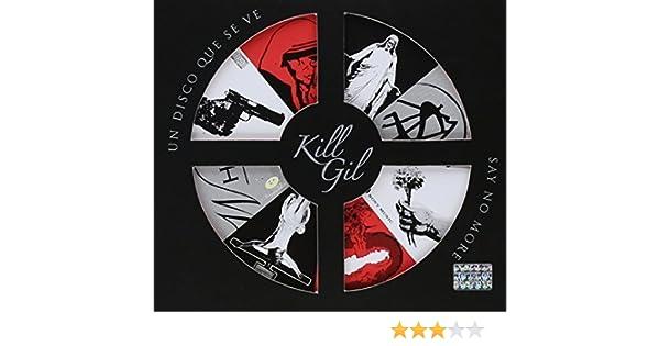 - Kill Gil by Sony Import (2010-12-21) - Amazon.com Music