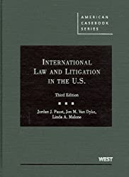 Paust, Van Dyke and Malone's International Law and Litigation in the United States, 3d (American Casebook Series) (English and English Edition)