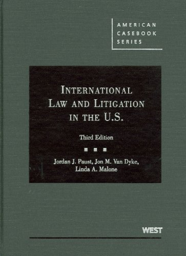 International Law and Litigation in the United States, 3d...