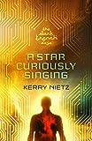 Free eBook - A Star Curiously Singing