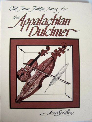 Appalachian Fiddle - Old Time Fiddle Tunes for the Appalachian Dulcimer