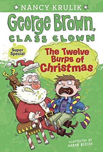 [The Twelve Burps of Christmas (George Brown, Class Clown)] (Scary Christmas Clowns)