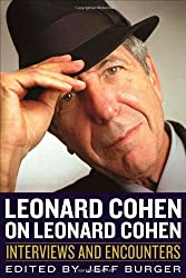 Leonard Cohen on Leonard Cohen (Musicians in Their Own Words)