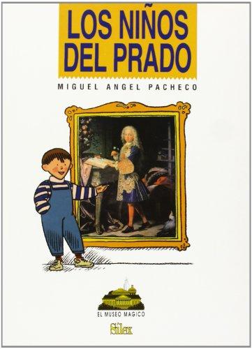 Descargar Libro Los Niños Del Prado Miguel Ángel Pacheco