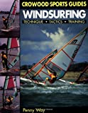 Search : Windsurfing: Technique, Tactics, Training (Crowood Sports Guides)