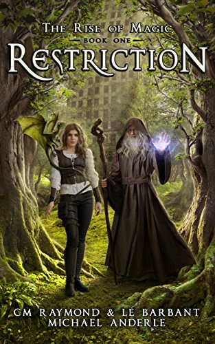 restriction-a-kurtherian-gambit-series-the-rise-of-magic-book-1