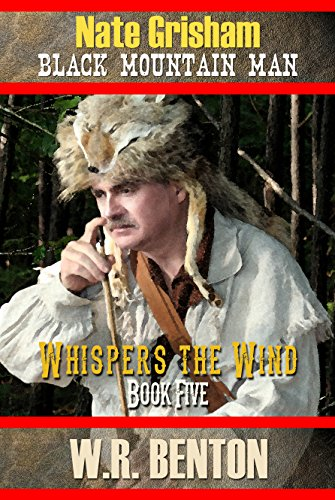 Nate Grisham : Whispers the Wind: Book 5