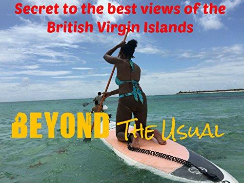 Secret to the best views of the British Virgin Islands