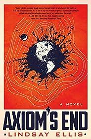 Axiom's End: A Novel (Noumena