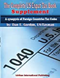 The Complete US Expat Tax Book - Supplament, Dan Gordon, 1482565684