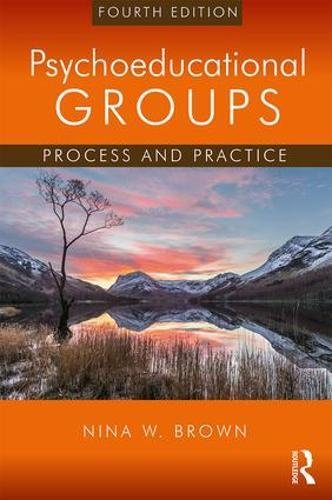 Psychoeducational Groups: Process and Practice