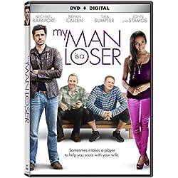 My Man Is A Loser [DVD + Digital]