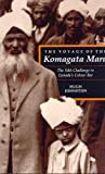 The Voyage of the Komagata Maru: The Sikh Challenge to Canada's Colour Bar