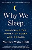 Why We Sleep: Unlocking the Power of Sleep and