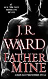 Download Father Mine: Zsadist and Bella's Story: A Black Dagger Brotherhood Novella in PDF ePUB Free Online