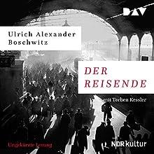 Der Reisende Hörbuch von Ulrich Alexander Boschwitz Gesprochen von: Torben Kessler