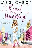 Royal Wedding: A Princess Diaries Novel