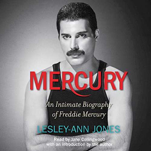 Mercury: An Intimate Biography of Freddie Mercury by Simon & Schuster Audio