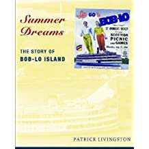 Summer Dreams: The Story of Bob-Lo Island