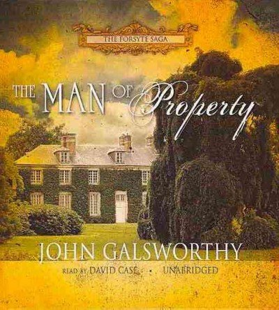 Read Online The Man of Property (The Forsyte Saga) PDF