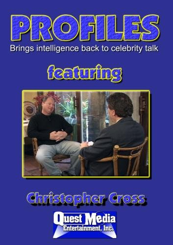 PROFILES featuring Christopher Cross -