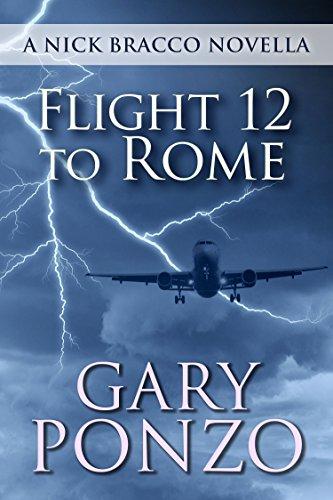 Flight 12 to Rome: A Nick Bracco ()