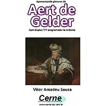 Apresentando pinturas de  Aert de  Gelder Com display TFT programado no Arduino