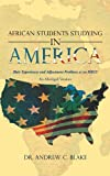 African Students Studying in America, Andrew C. Blake, 1469706342