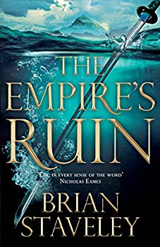 The Empire's Ruin by Brian Staveley science fiction and fantasy book and audiobook reviews