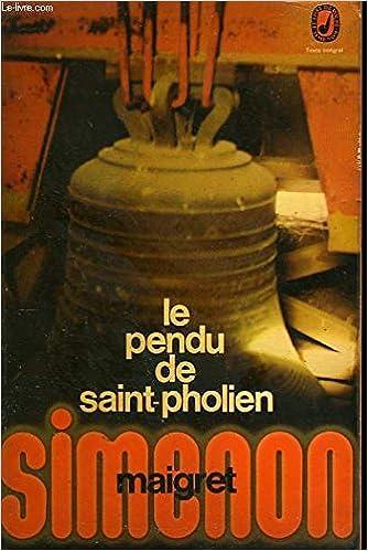 Le Pendu De Saint Pholien Simenon Amazon Com Books