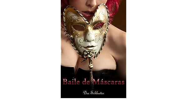 Baile de Máscaras: Un Romance Erótico (Spanish Edition) - Kindle edition by Dee Schlueter, Caralyn Knight. Literature & Fiction Kindle eBooks @ Amazon.com.
