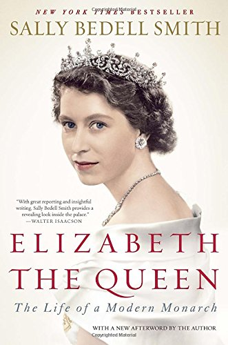Elizabeth the Queen: The Life of a Modern Monarch - Churchill Crown
