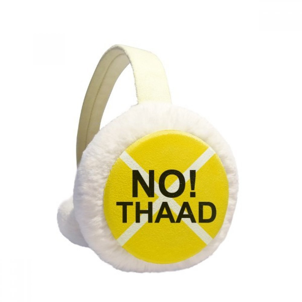 No THAAD Pacifism War Against Yellow Winter Earmuffs Ear Warmers Faux Fur Foldable Plush Outdoor Gift
