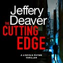 The Cutting Edge: Lincoln Rhyme, Book 14 Hörbuch von Jeffery Deaver Gesprochen von: Jeff Harding