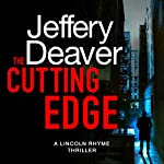 The Cutting Edge: Lincoln Rhyme, Book 14 | Jeffery Deaver