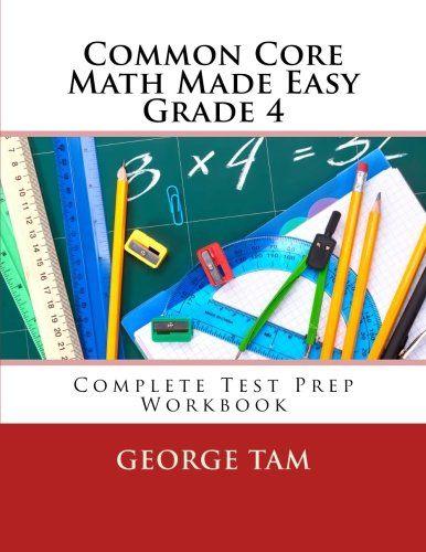 Common Core Math Made Easy, Grade 4