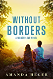 Without Borders: A Wanderlove Novel