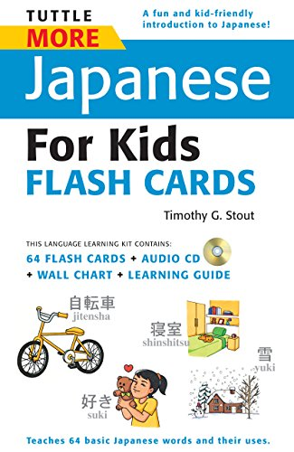 Tuttle More Japanese for Kids Flash Cards Kit: [includes 64 Flash Cards, Audio CD, Wall Chart & Learning Guide]