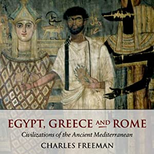 Egypt, Greece and Rome Audiobook